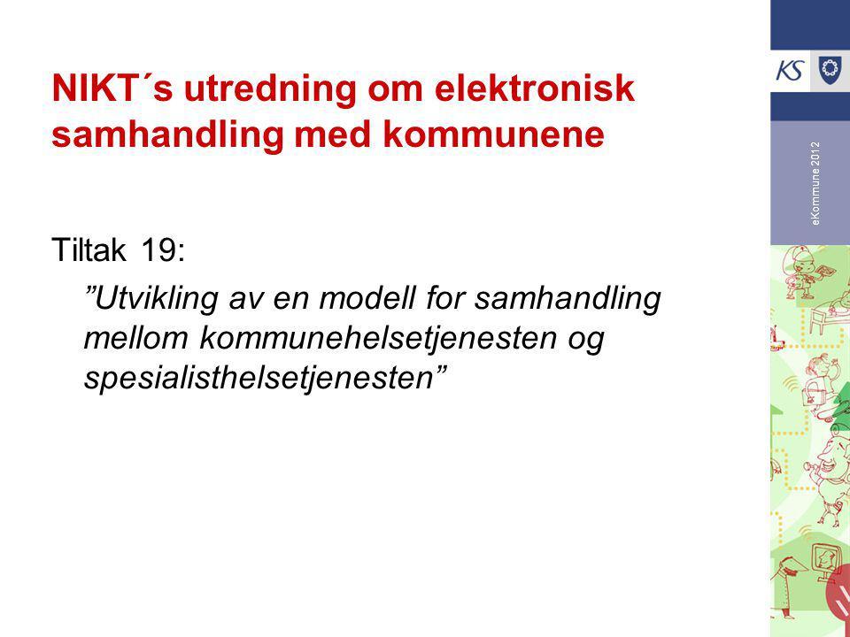 eKommune 2012 Utvikling av samarbeidsmodell (Arbeidsgruppe KS/NIKT)