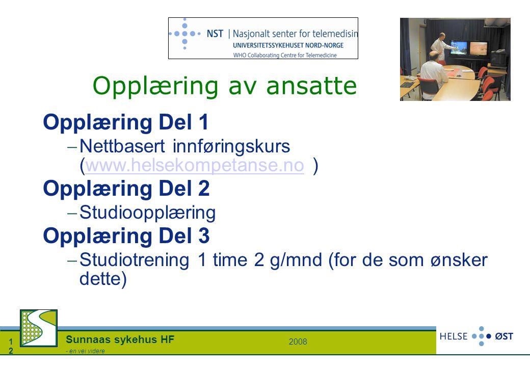20081212 Sunnaas sykehus HF - en vei videre Opplæring av ansatte Opplæring Del 1  Nettbasert innføringskurs (www.helsekompetanse.no )www.helsekompeta