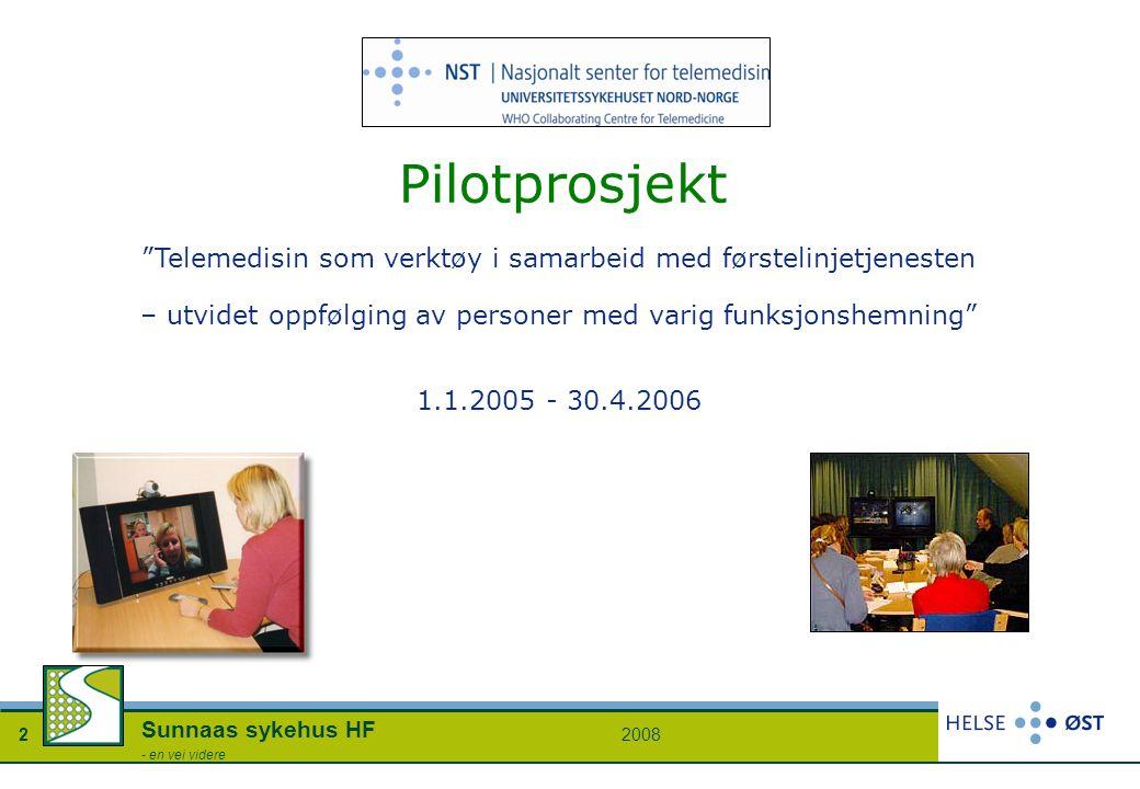 """20082 Sunnaas sykehus HF - en vei videre """"Telemedisin som verktøy i samarbeid med førstelinjetjenesten – utvidet oppfølging av personer med varig funk"""