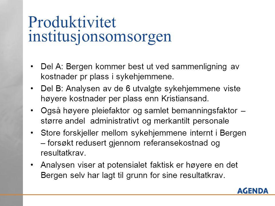 Produktivitet institusjonsomsorgen Del A: Bergen kommer best ut ved sammenligning av kostnader pr plass i sykehjemmene. Del B: Analysen av de 6 utvalg