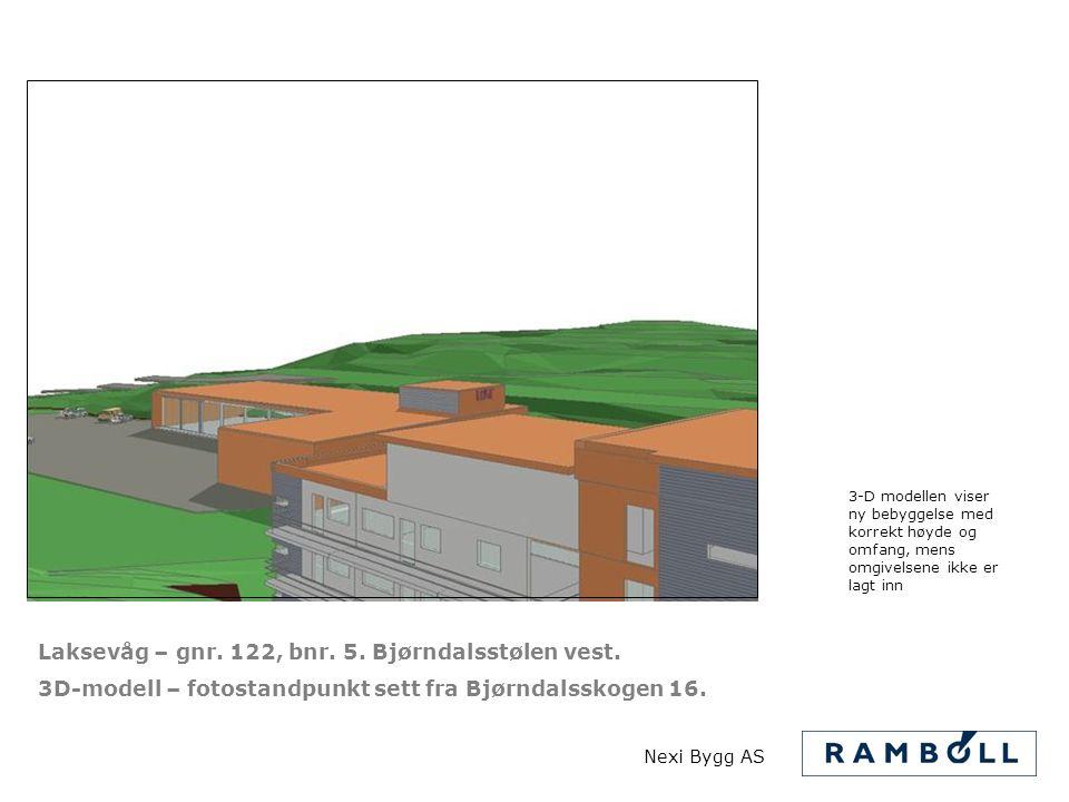 Laksevåg – gnr. 122, bnr. 5. Bjørndalsstølen vest. 3D-modell – fotostandpunkt sett fra Bjørndalsskogen 16. 3-D modellen viser ny bebyggelse med korrek