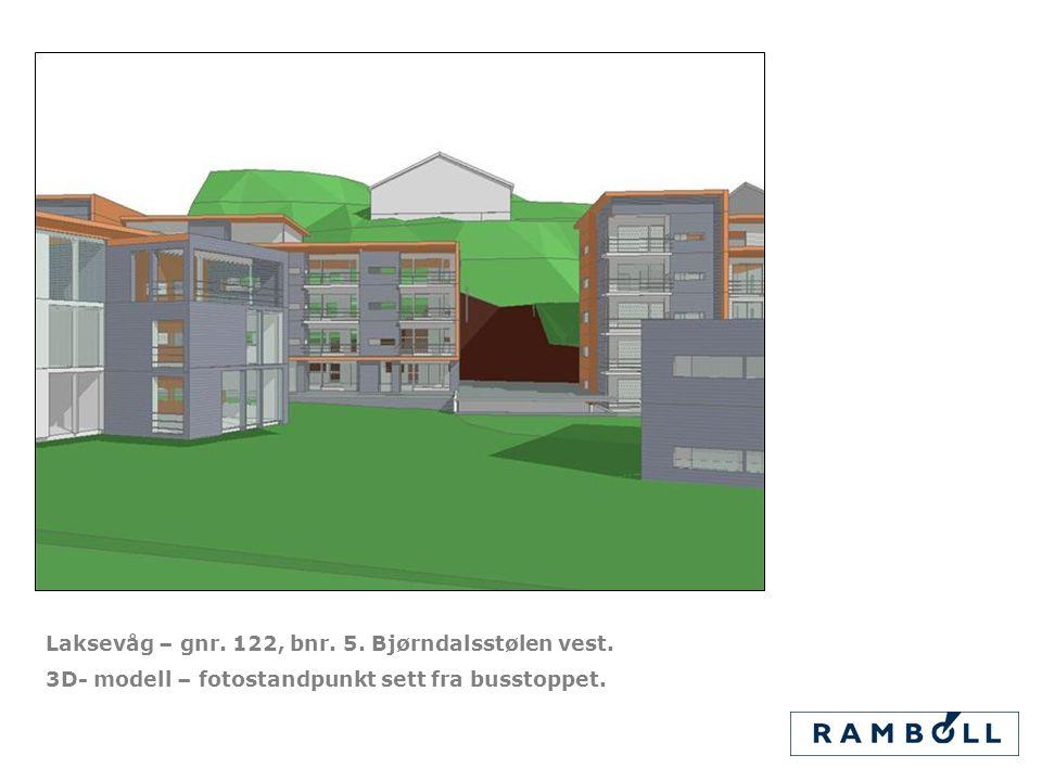 Laksevåg – gnr. 122, bnr. 5. Bjørndalsstølen vest. 3D- modell – fotostandpunkt sett fra busstoppet.