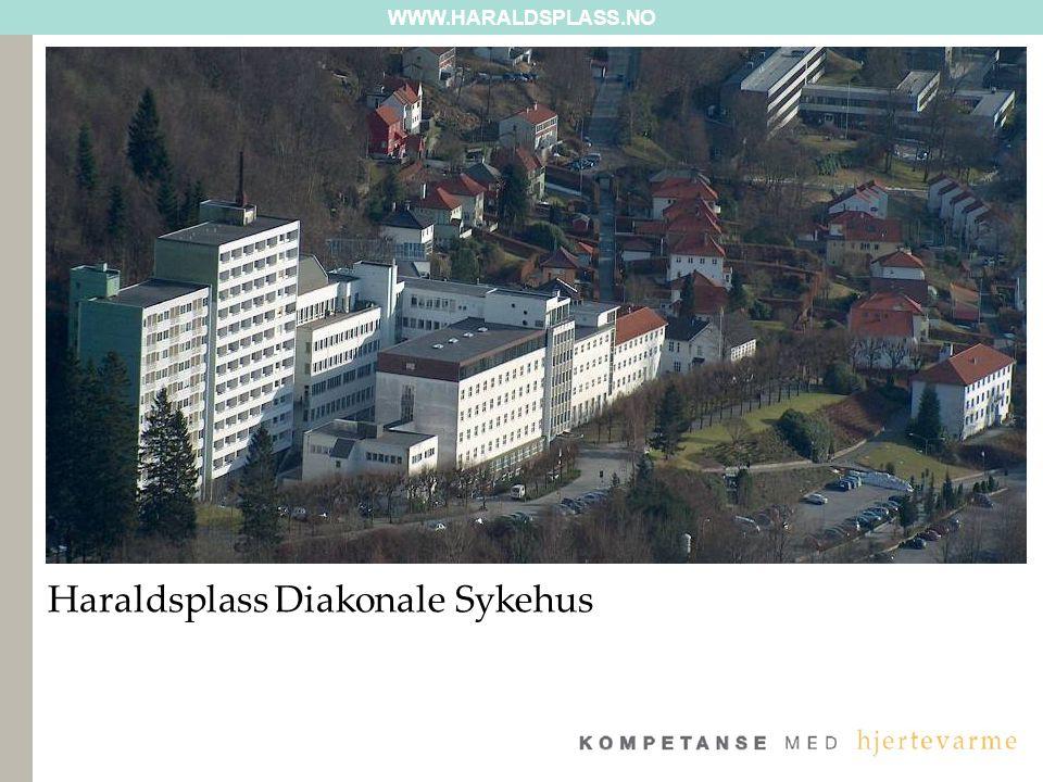 WWW.HARALDSPLASS.NO Haraldsplass Diakonale Sykehus