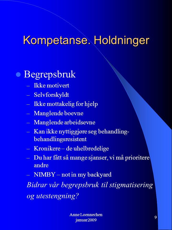 Anne Loennechen januar2009 9 Kompetanse.