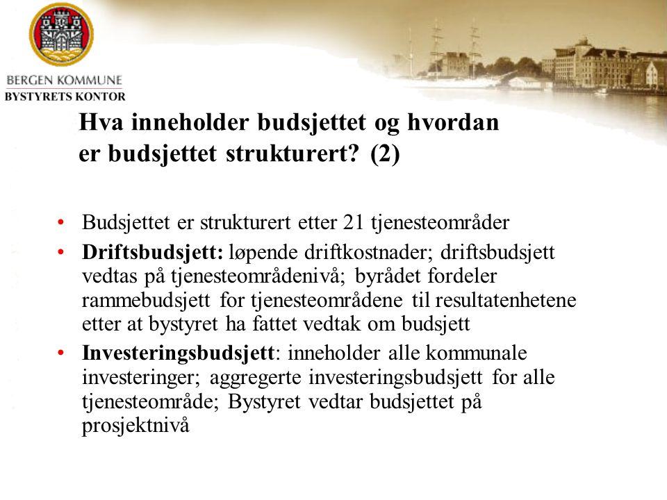 Hva inneholder budsjettet og hvordan er budsjettet strukturert.