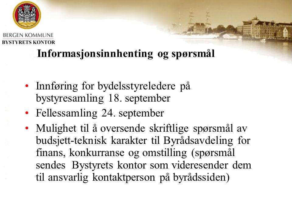 Informasjonsinnhenting og spørsmål Innføring for bydelsstyreledere på bystyresamling 18.