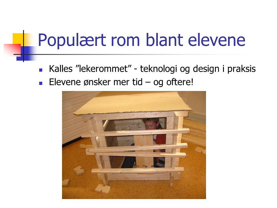 """Populært rom blant elevene Kalles """"lekerommet"""" - teknologi og design i praksis Elevene ønsker mer tid – og oftere!"""