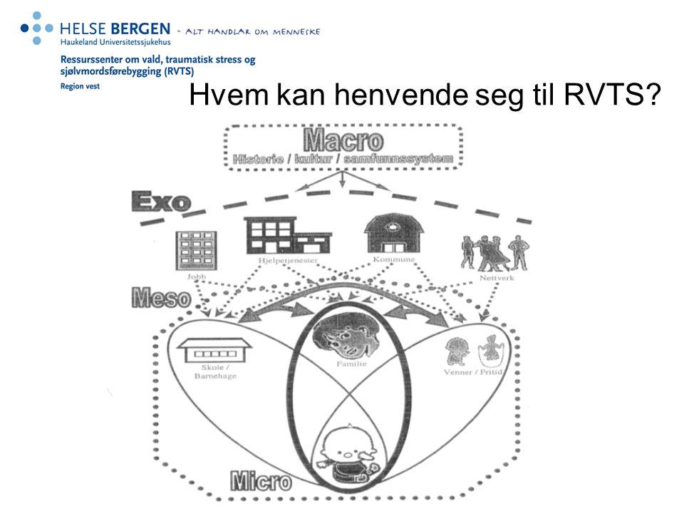Hvem kan henvende seg til RVTS?