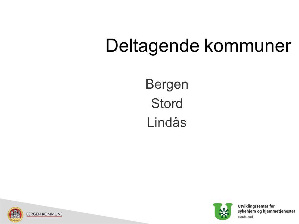 Deltagende kommuner Bergen Stord Lindås