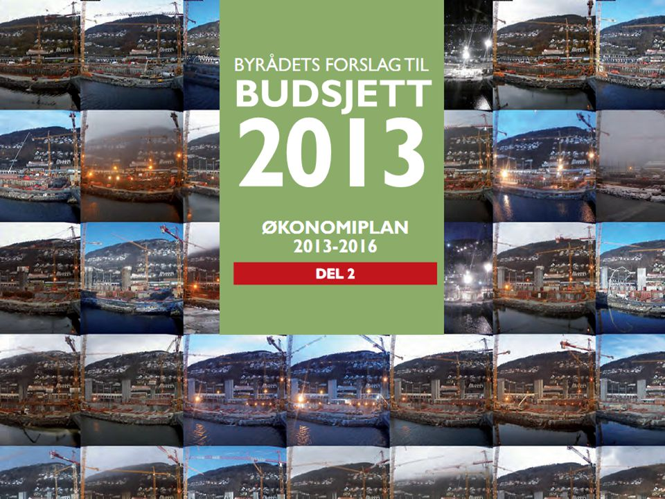 Budsjettvedtak (2) 24 Folkevalgtopplæring oktober 2012. Byrådsavdeling for finans, eiendom og eierskap