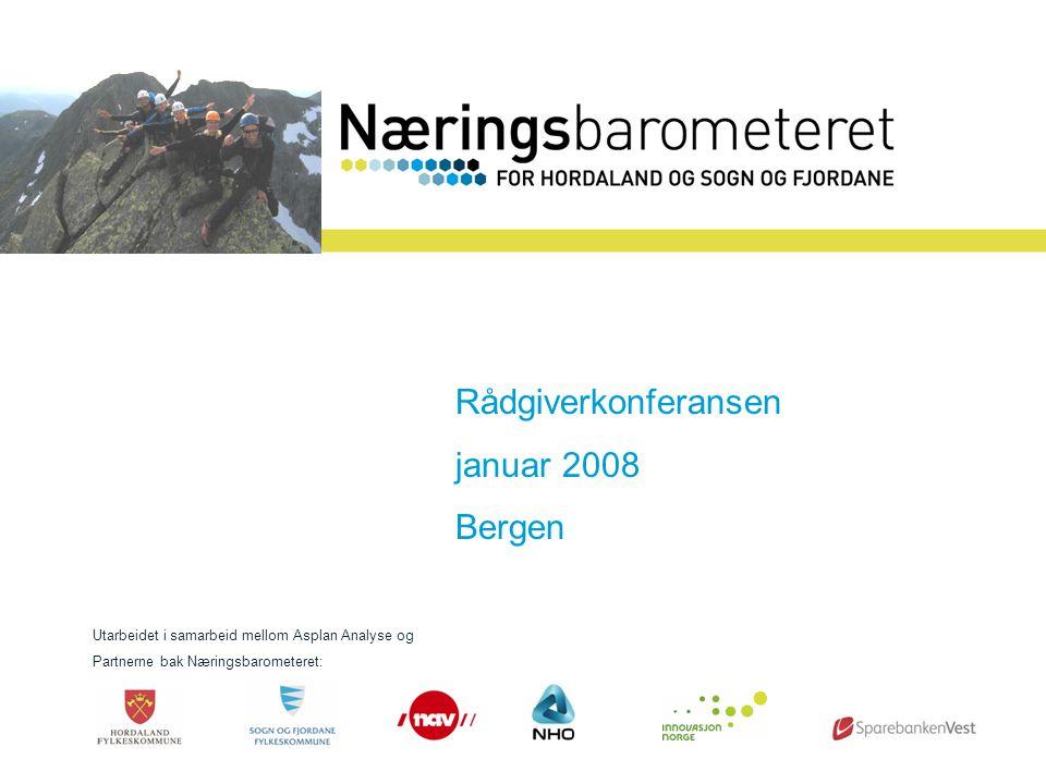 Presentasjon mai 2006 Sogn og Fjordane Rådgiverkonferansen januar 2008 Bergen Utarbeidet i samarbeid mellom Asplan Analyse og Partnerne bak Næringsbarometeret: