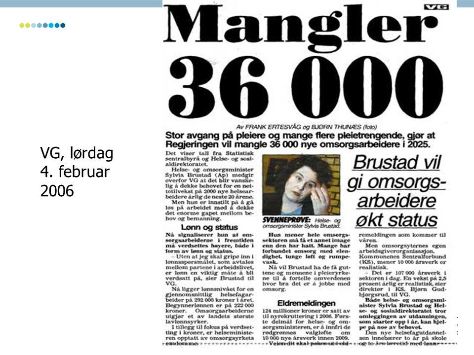 VG, lørdag 4. februar 2006