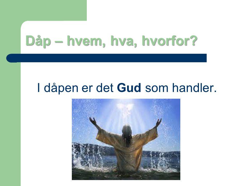 Dåp – hvem, hva, hvorfor? 3) HVEM? - Barnedåp eller troendes dåp?