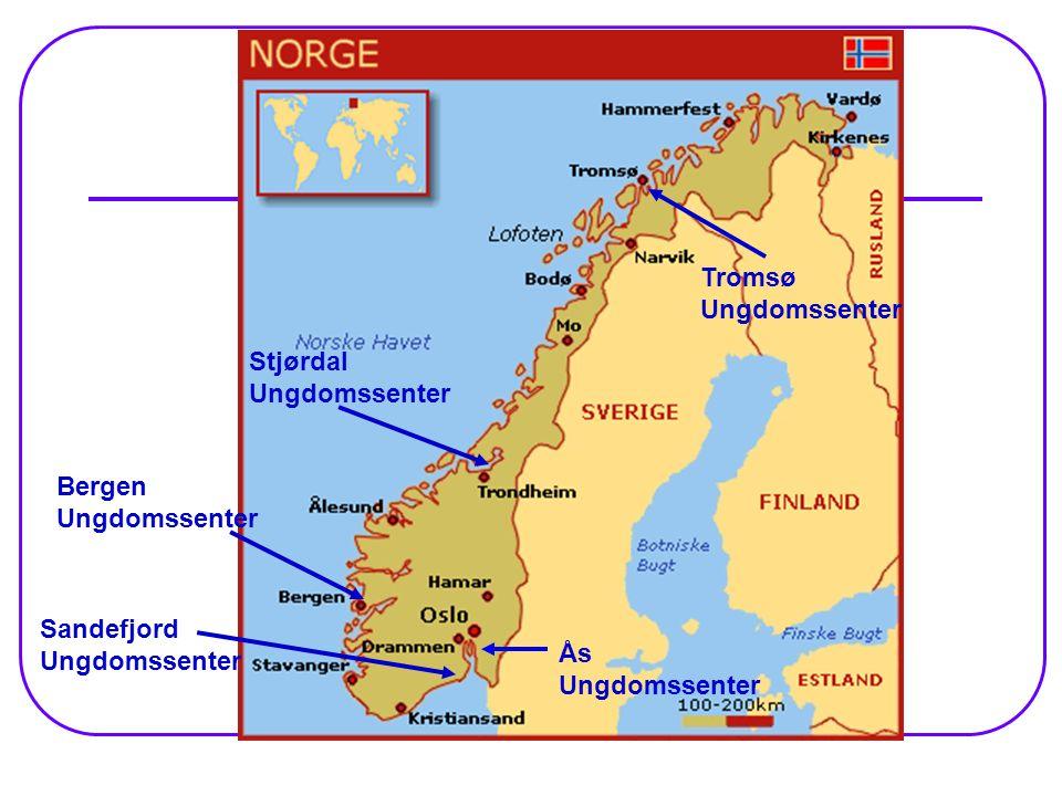 Bergen Ungdomssenter Stjørdal Ungdomssenter Tromsø Ungdomssenter Sandefjord Ungdomssenter Ås Ungdomssenter