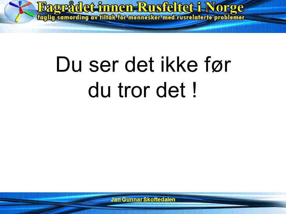 Jan Gunnar Skoftedalen HVA NÅ.
