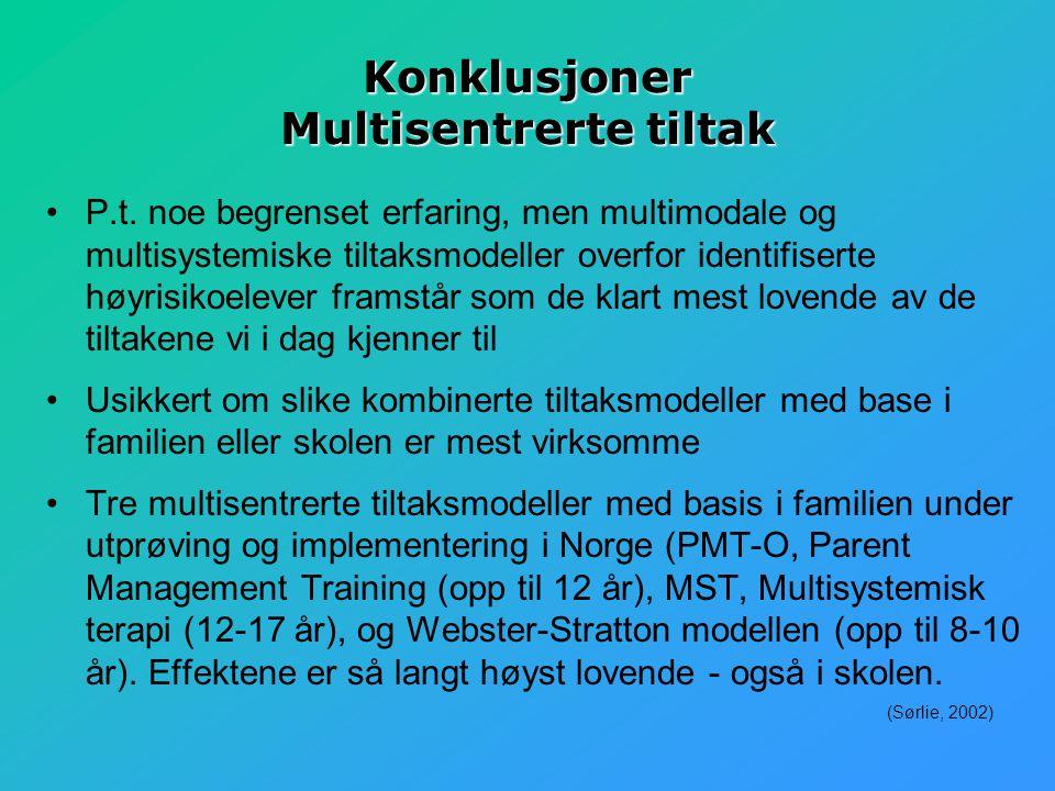 Konklusjoner Multisentrerte tiltak P.t.