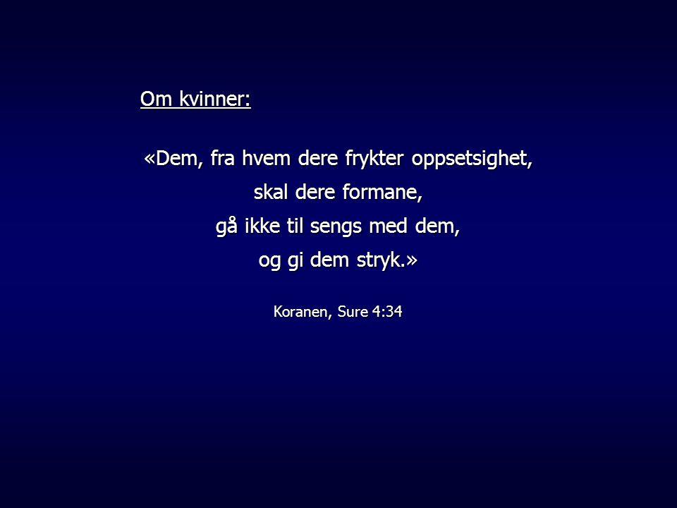 «Den som sparer på riset hater sin sønn, mens den som elsker ham, tukter ham tidlig Bibelen, Salomos ordspråk 13;24.
