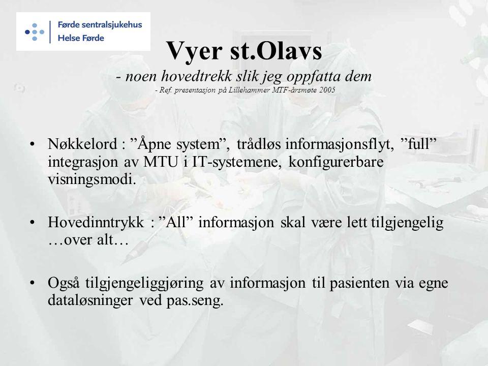 Vyer st.Olavs - noen hovedtrekk slik jeg oppfatta dem - Ref.
