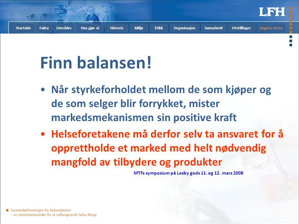 StartsideFaktaOmråderHva gjør viHistorieMiljøEtikkOrganisasjonSamarbeidUtstillingerDagens tema Finn balansen.