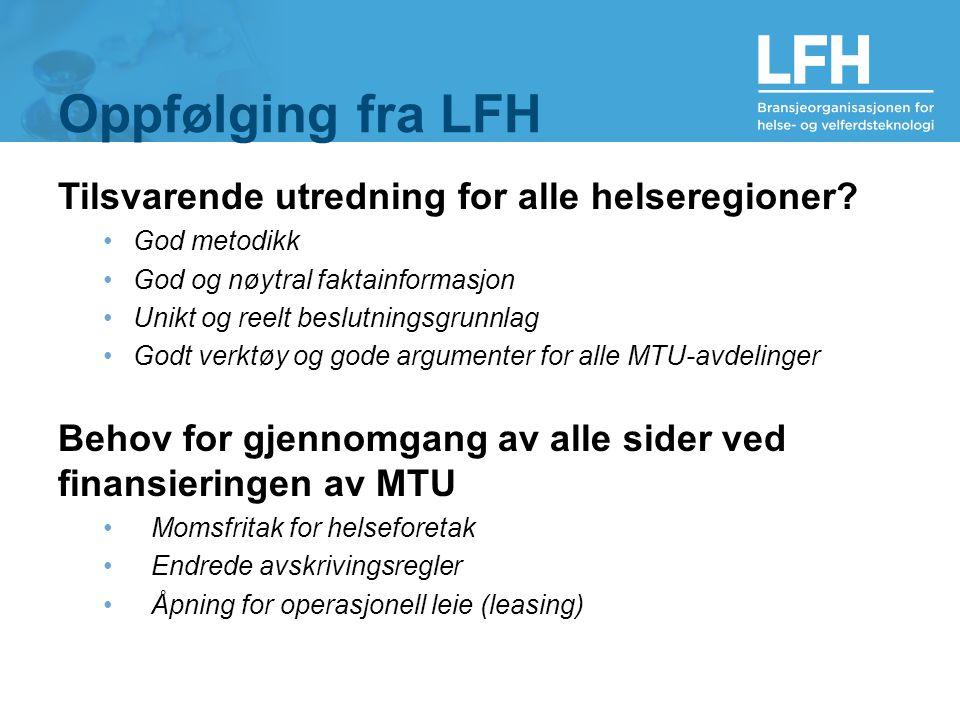 Oppfølging fra LFH Tilsvarende utredning for alle helseregioner.