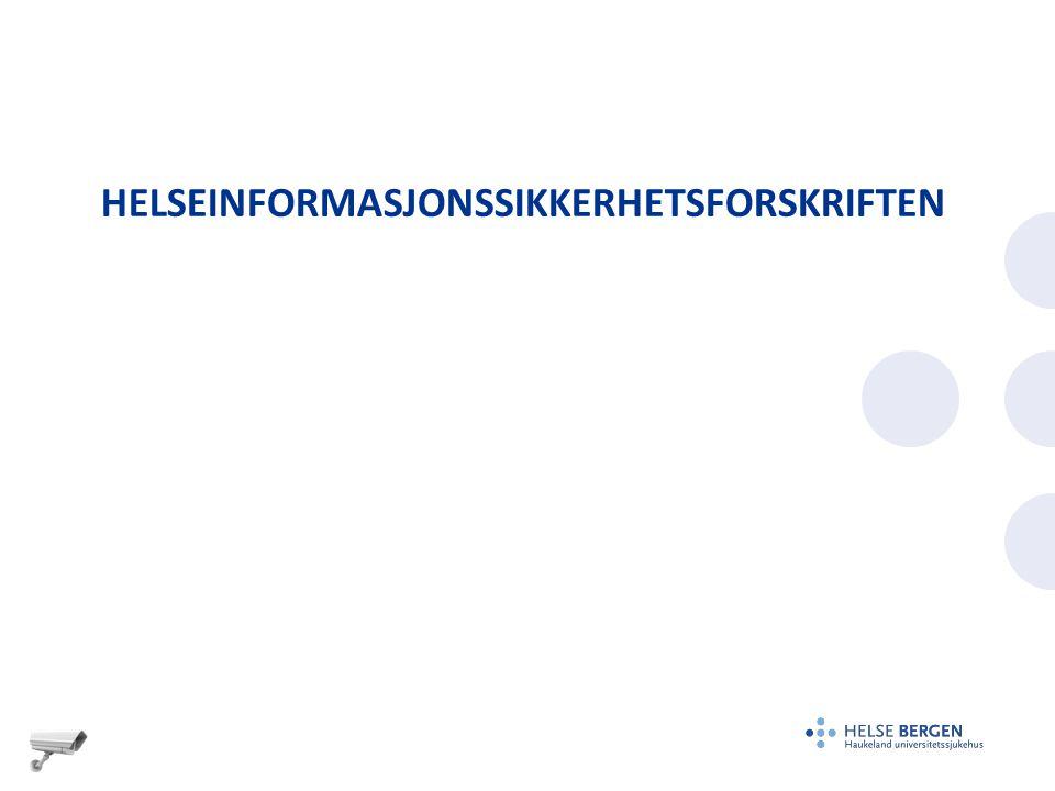 HELSEINFORMASJONSSIKKERHETSFORSKRIFTEN
