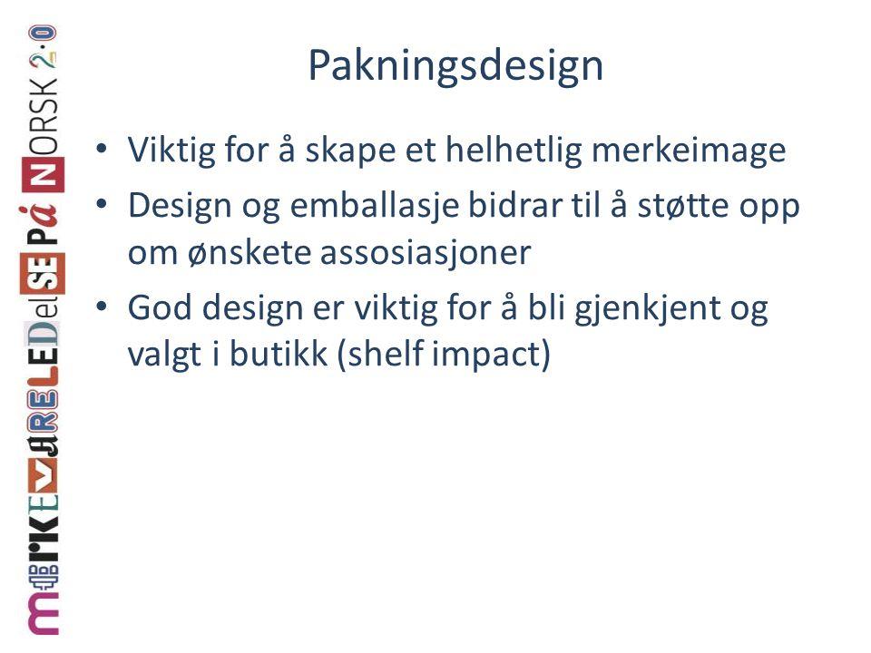 Pakningsdesign Viktig for å skape et helhetlig merkeimage Design og emballasje bidrar til å støtte opp om ønskete assosiasjoner God design er viktig for å bli gjenkjent og valgt i butikk (shelf impact)