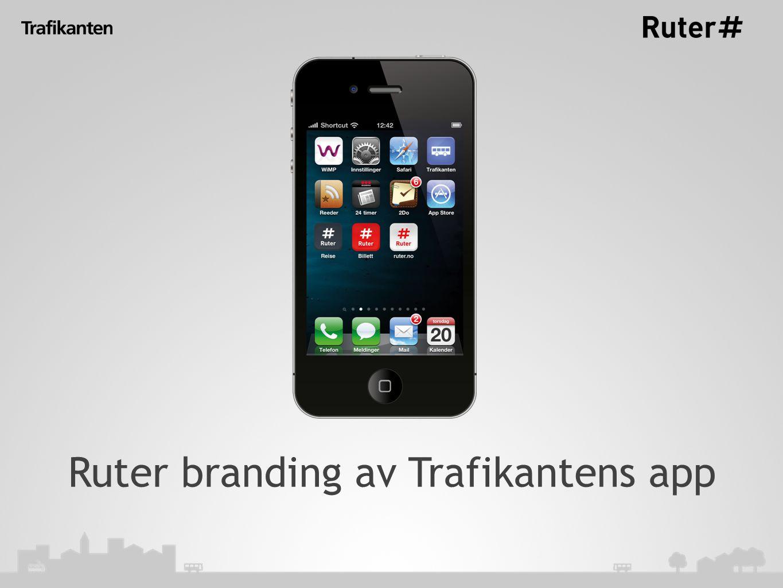 Ruter branding av Trafikantens app