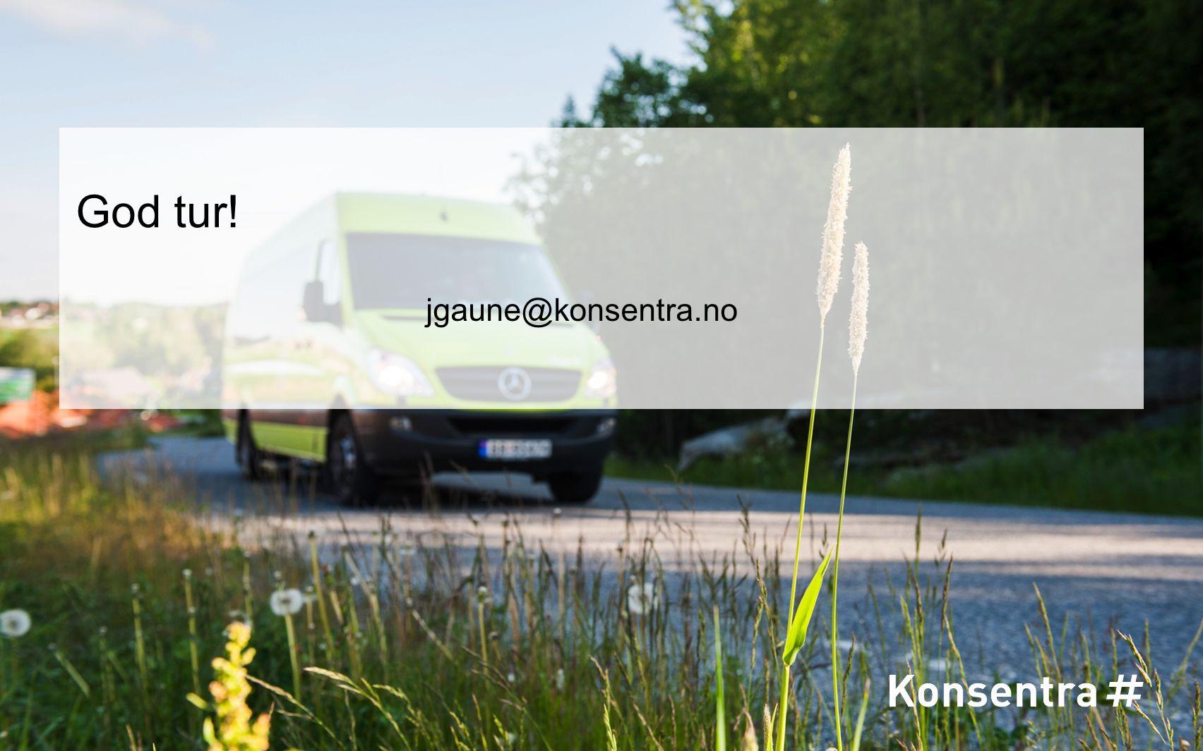 God tur! jgaune@konsentra.no