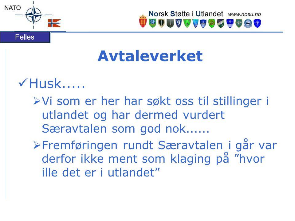 Felles Avtaleverket Husk.....