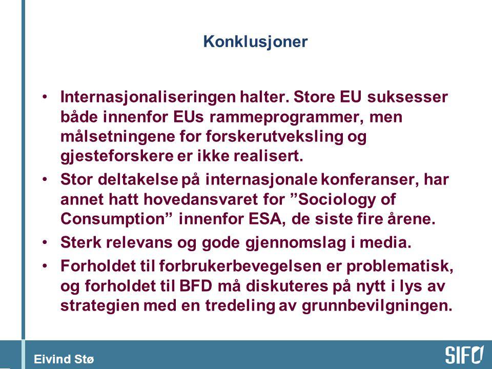 Eivind Stø Konklusjoner Internasjonaliseringen halter.