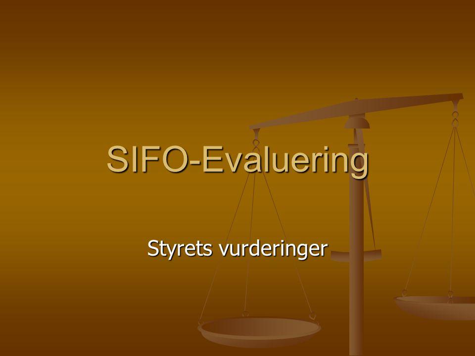 SIFO-Evaluering Styrets vurderinger