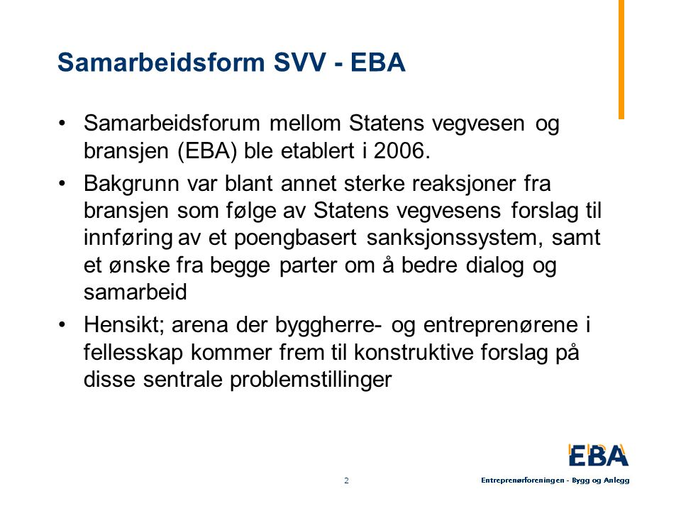 3 3 Samarbeidspunkter Omforent sanksjonssystem Samarbeidsforhold Elrapp Kontraktsmal funksjonskontrakter