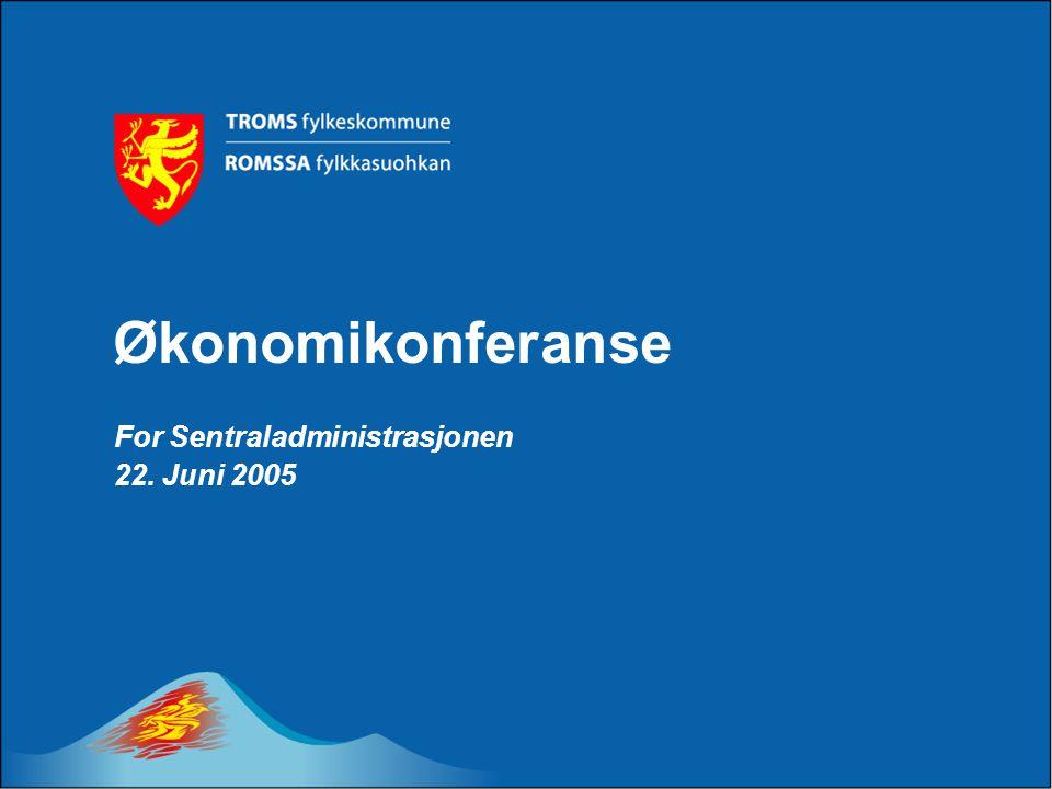 Økonomikonferanse For Sentraladministrasjonen 22. Juni 2005