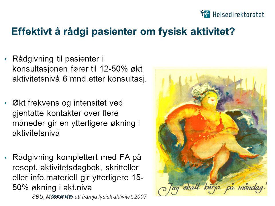| Sommarøy Skrevet av – og for – helsepersonell Norske og svenske forfattere Norsk redaktør prof.