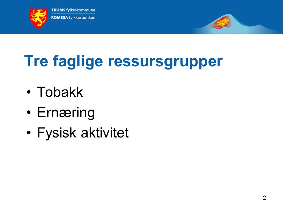 3 Tobakk: Unni K.Strand, LHL Silje C.
