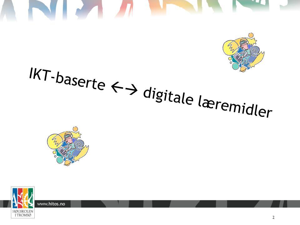 IKT-baserte  digitale læremidler 2