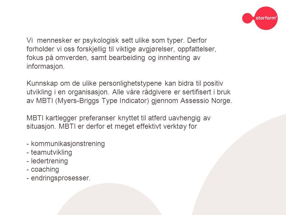 Hva er MBTI: En av få personlighetsmodeller som beskriver forskjeller i positive termer.