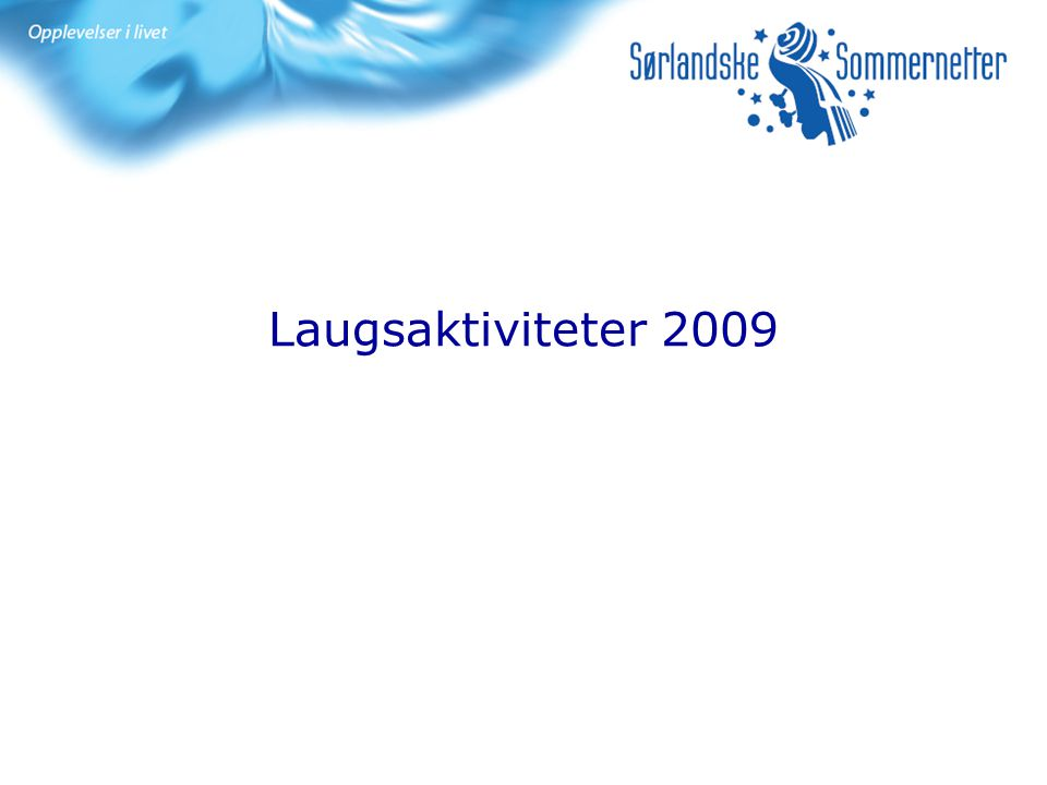 Laugsaktiviteter 2009