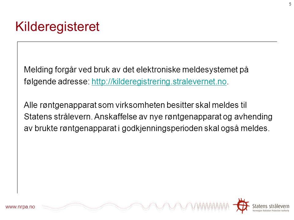 www.nrpa.no 4 Uhell innen industriell radiografi i 2007 og 2008 2007:Operatør gikk innenfor sperret område for å hente et ekstra sperrebånd da kilden