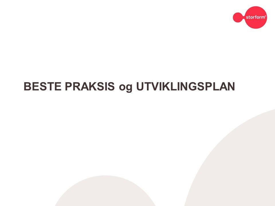 BESTE PRAKSIS og UTVIKLINGSPLAN