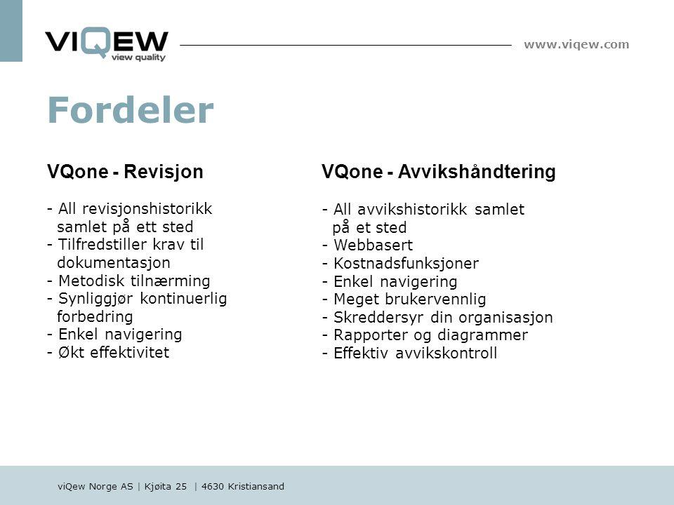 viQew Norge AS | Kjøita 25 | 4630 Kristiansand www.viqew.com - All avvikshistorikk samlet på et sted - Webbasert - Kostnadsfunksjoner - Enkel navigeri