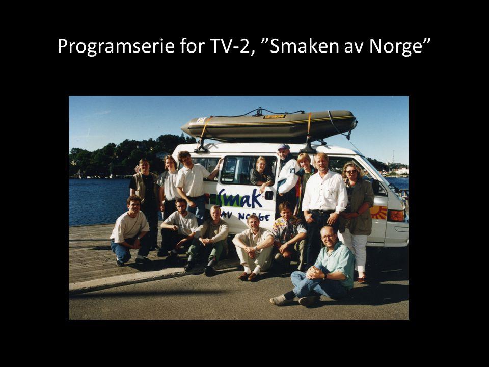 """Programserie for TV-2, """"Smaken av Norge"""""""