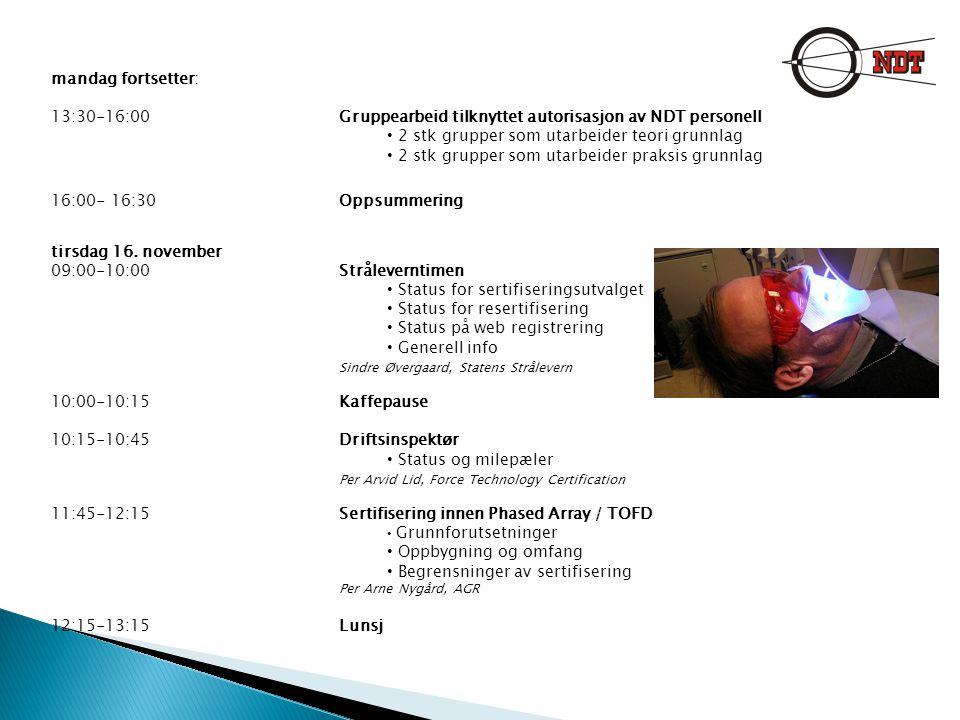 tirsdag fortsetter 13:15-14:15Praktiske Sesjoner Kantavtasting, UT Dobbeltrådpenetrameter, RT Hvorfor Castrol strips.