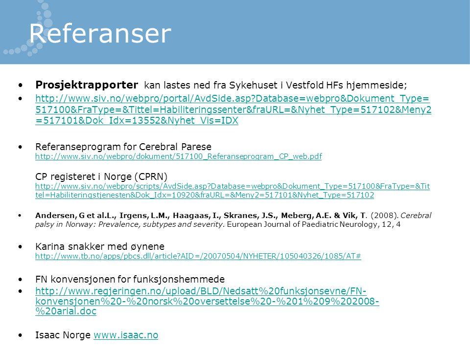 Referanser Prosjektrapporter kan lastes ned fra Sykehuset i Vestfold HFs hjemmeside; http://www.siv.no/webpro/portal/AvdSide.asp?Database=webpro&Dokum