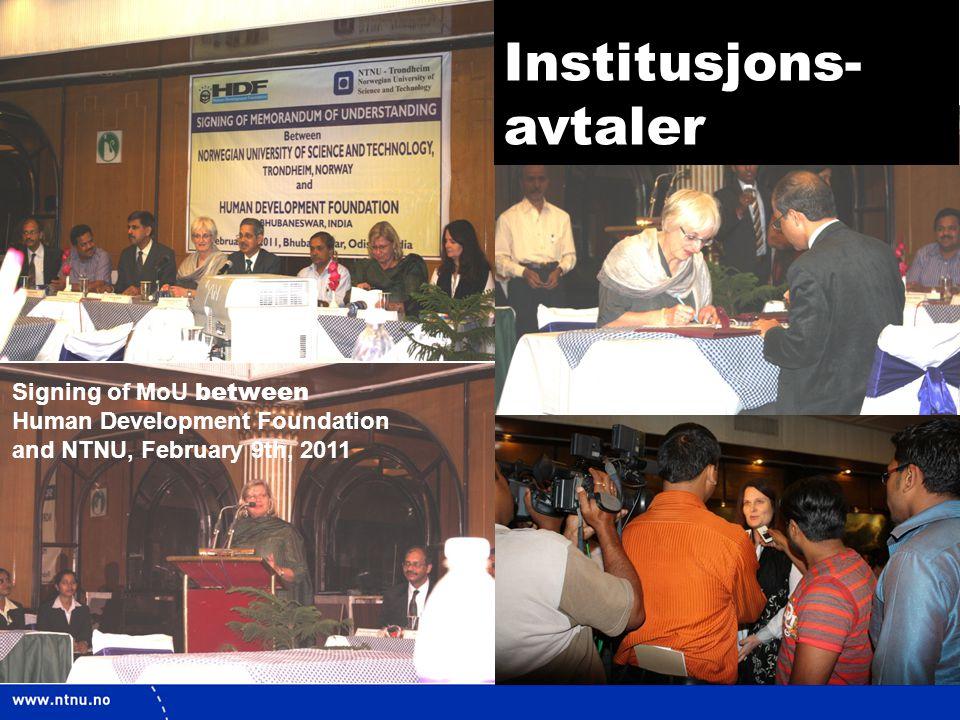 16 Signing of MoU between Human Development Foundation and NTNU, February 9th, 2011 Institusjons- avtaler
