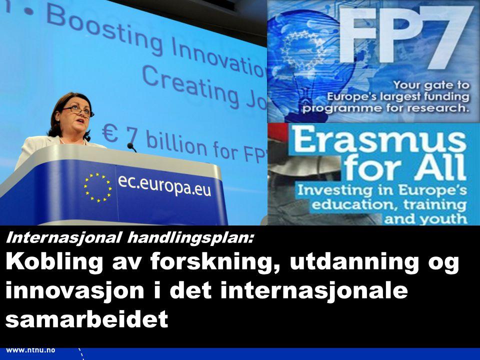 5 Internasjonal handlingsplan: Kobling av forskning, utdanning og innovasjon i det internasjonale samarbeidet