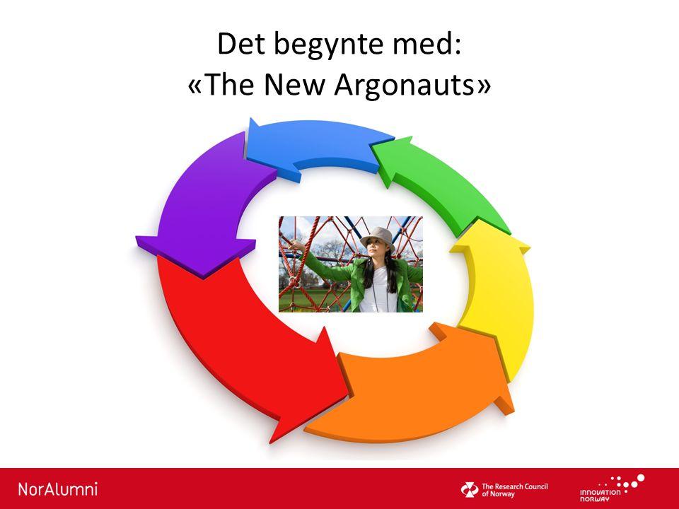 Det begynte med: «The New Argonauts»
