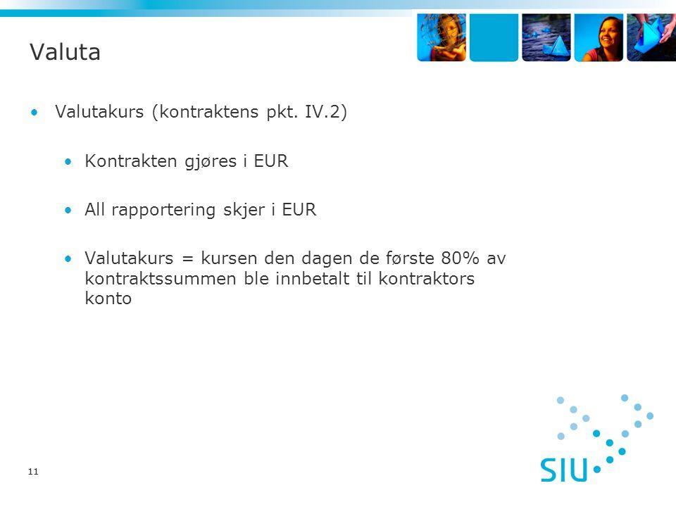 11 Valuta Valutakurs (kontraktens pkt.