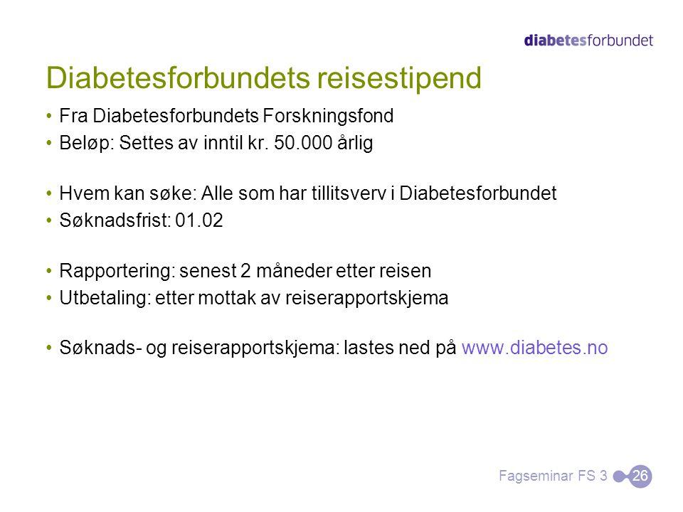 Diabetesforbundets reisestipend Fra Diabetesforbundets Forskningsfond Beløp: Settes av inntil kr. 50.000 årlig Hvem kan søke: Alle som har tillitsverv
