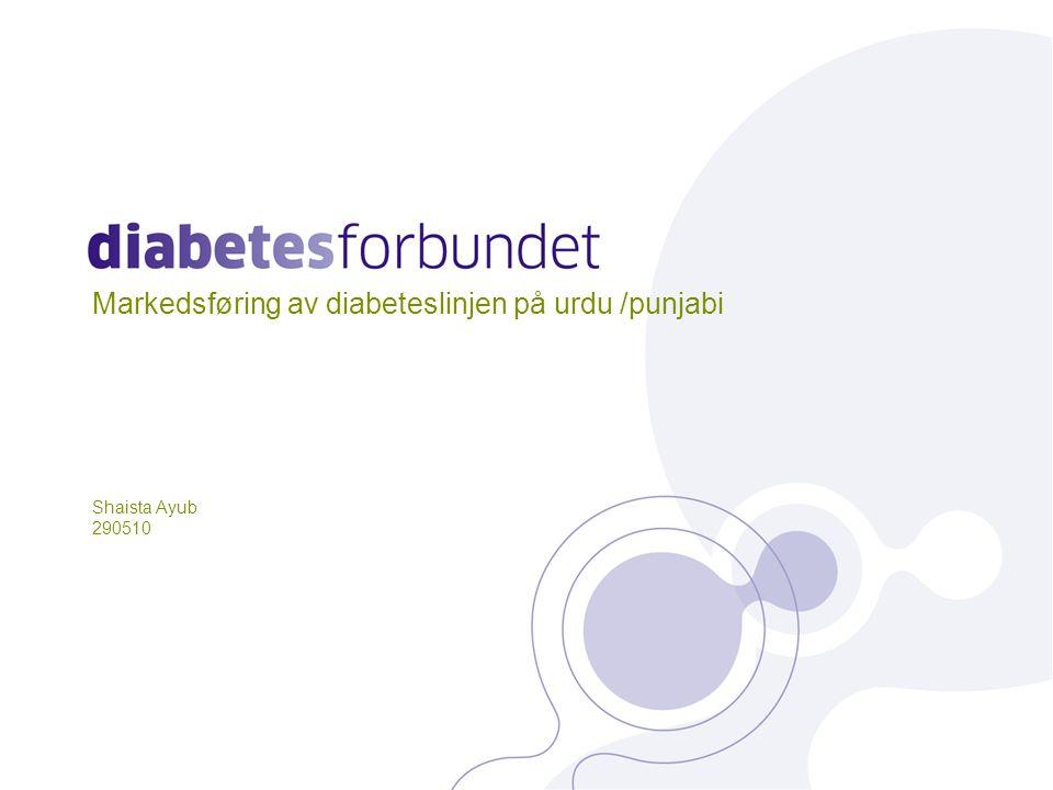 Markedsføring av diabeteslinjen på urdu /punjabi Shaista Ayub 290510